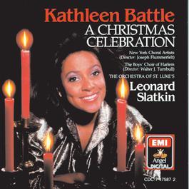 A Christmas Celebration 1986 Kathleen Battle