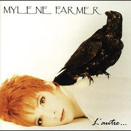 L'Autre 1991 Mylène Farmer