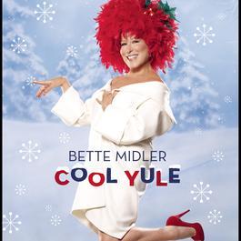 Cool Yule 2006 Bette Midler