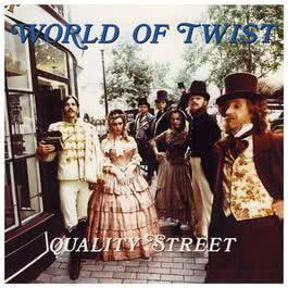 Quality Street 1991 World Of Twist