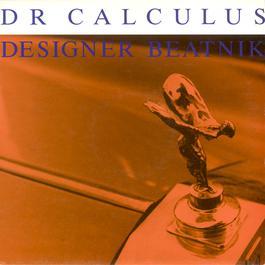 Designer Beatnik 2007 Dr Calculus