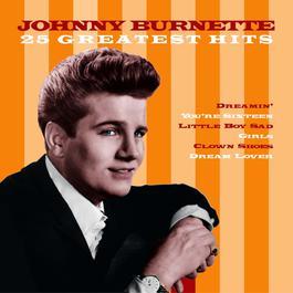 25 Greatest Hits 1998 Johnny Burnette