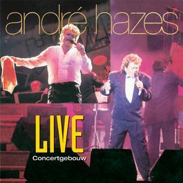 Live In Het Concertgebouw 1992 André Hazes