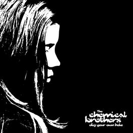 Dig Your Own Hole 1997 The Chemical Brothers