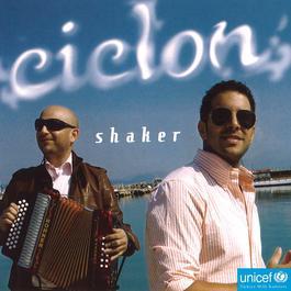 Shaker 2008 Sila And Ciclon