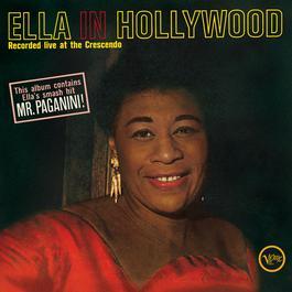 Ella In Hollywood 2009 Ella Fitzgerald