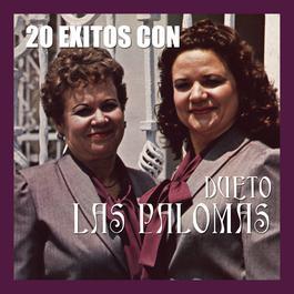 20 Exitos Con Las Palomas 2003 Dueto Las Palomas