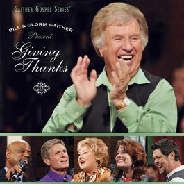 Giving Thanks 2010 Bill & Gloria Gaither
