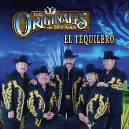 El Tequilero 2006 Los Originales De San Juan