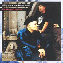Honkies Pon The Case 1993 Chilly White & Kenny Peach