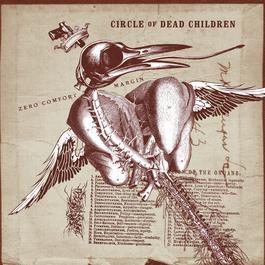Zero Comfort Margin 2001 Circle Of Dead Children