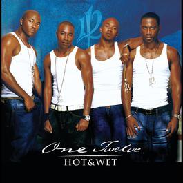 Hot & Wet 2003 One Twelve