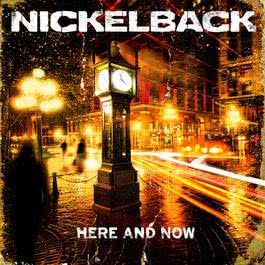 Here And Now 2013 Nickelback