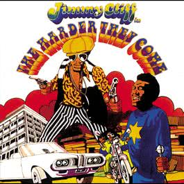 The Harder They Come 2001 Jimmy Cliff