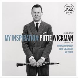 My Inspiration - Swedish Jazz Legends 2011 Putte Wickman