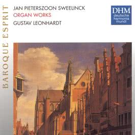 Sweelinck: Organ Works 1990 Gustav Leonhardt