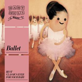Baby Deli - Ballet 2010 Baby Deli Music