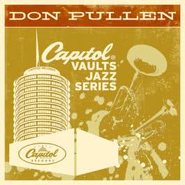 The Capitol Vaults Jazz Series 2011 Don Pullen