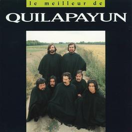 Le meilleur de Quilapayun 1994 Conjunto Quilapayun