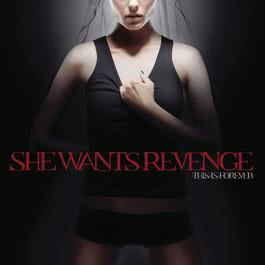 This Is Forever 2007 She Wants Revenge