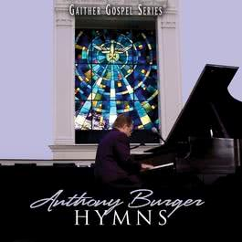 Hymns Collection 2008 Anthony Burger