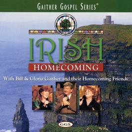 Irish Homecoming 2000 Bill & Gloria Gaither