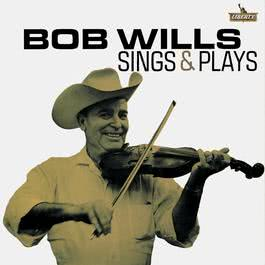 Bob Wills Sings And Plays 1963 Bob Wills