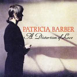 A Distortion Of Love 1992 Patricia Barber