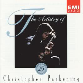 The Artistry Of Christopher Parkening 1993 Christopher Parkening