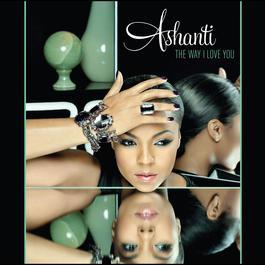 The Way That I Love You 2008 Ashanti