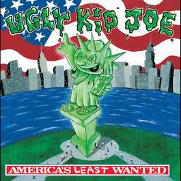 America's Least Wanted 1992 Ugly Kid Joe