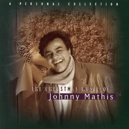The Christmas Music Of Johnny Mathis:   A Personal Collection 1993 Johnny Mathis