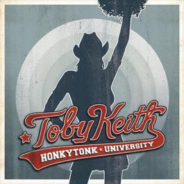 Honkytonk University 2005 Toby Keith