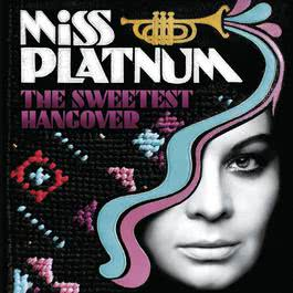 The Sweetest Hangover 2009 Miss Platnum