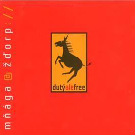 Duty ale free 2007 Mnaga A Zdorp