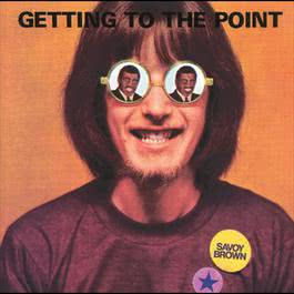 Getting To The Point 1990 Savoy Brown