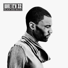 Black and White (Deluxe Version) 2011 Wretch 32