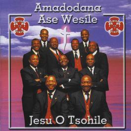 Jesu O Tsohile 2009 Amadodana Ase Wesile