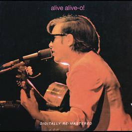 Alive Alive - O! 2008 Jose Feliciano