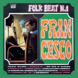 Folk Beat N.1 2007 Francesco Guccini