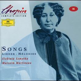 Chopin: Songs 1999 Elzbieta Szmytka; Malcolm Martineau