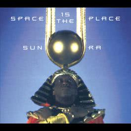 Space Is The Place 1998 Sun Ra