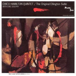 The Original Ellington Suite 2000 Chico Hamilton Quintet
