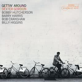 Gettin' Around 2006 Dexter Gordon