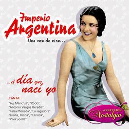 Una Voz De Cine... El Día Que Nací Yo 2006 Imperio Argentina