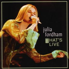 That's Live 2006 Julia Fordham
