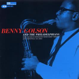 Benny Golson And The Philadelphians 1998 Benny Golson