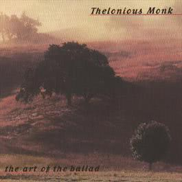 The Art Of The Ballad 2008 Thelonious Monk