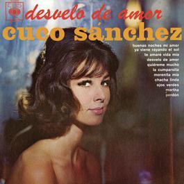 Desvelo De Amor 2011 Cuco Sánchez