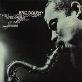 The Illinois Concert 1999 Eric Dolphy